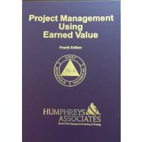 Project Management Using Earned Value - Fourth Edition