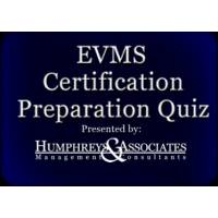 EVMS Certification and Preparation Quiz