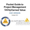 Pocket Guide to Project Management Using Earned Value - DOE Version